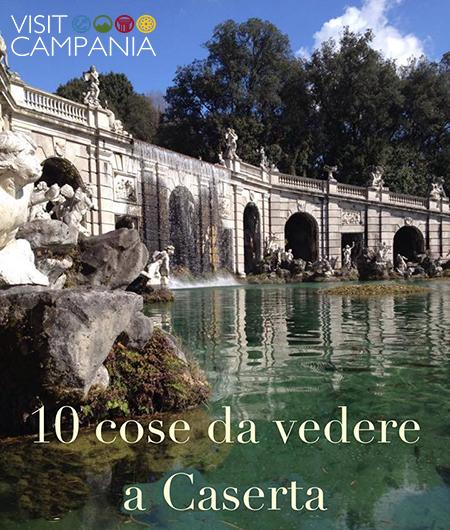 dieci cose da visitare a Caserta