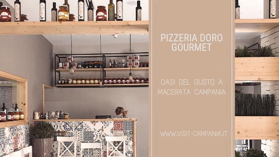pizzeria doro gourmet macerata campania visit campania
