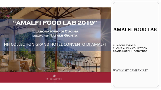 Amalfi Food Lab nh collection Grand Hotel Convento visitcampania