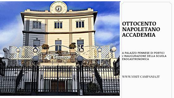 Scuola Enogastronomica Portici Ottocento Napoletano Accademia