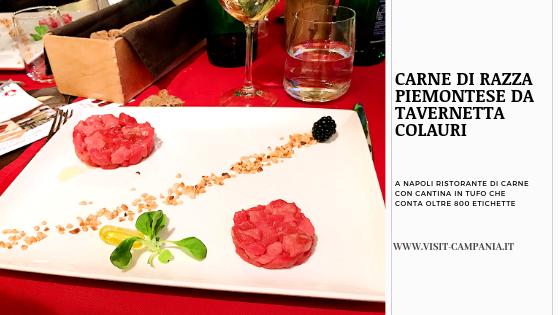 ristorante di carne a Napoli visitcampania tavernetta colauri