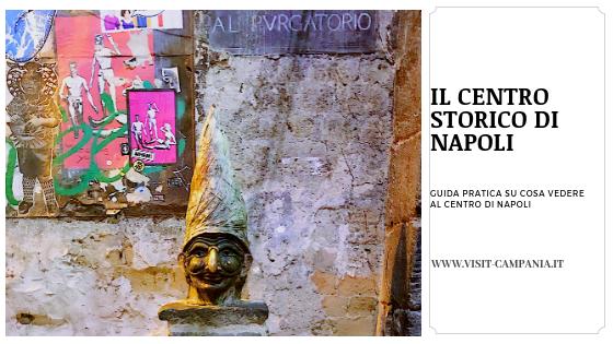 Cose da vedere al Centro di Napoli