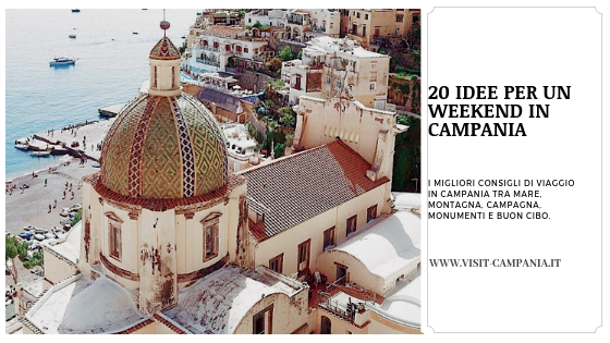 idee per weekend in Campania